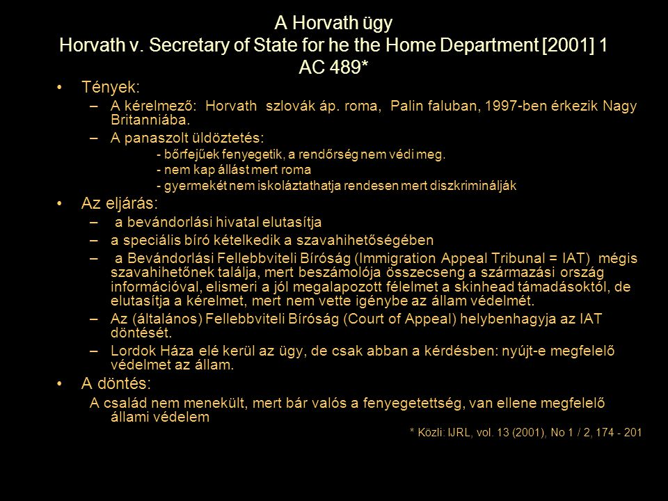 A Horvath ügy Horvath v. Secretary of State for he the Home Department [2001] 1 AC 489*